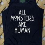 All Monsters Are Human Tanktop