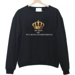 queen of fucking everything sweatshirt