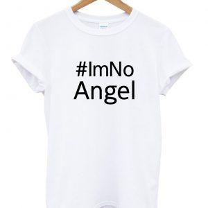 #IM NO ANGEL Tshirt 2