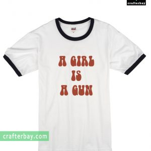 A Girl Is A Gun T-shirt