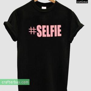#Selfie T-shirt