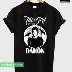 This Girl Loves Damon T-shirt