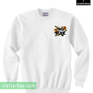 And You Rose Sweatshirt
