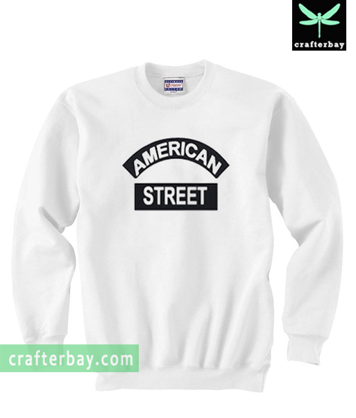 American Street Sweatshirt