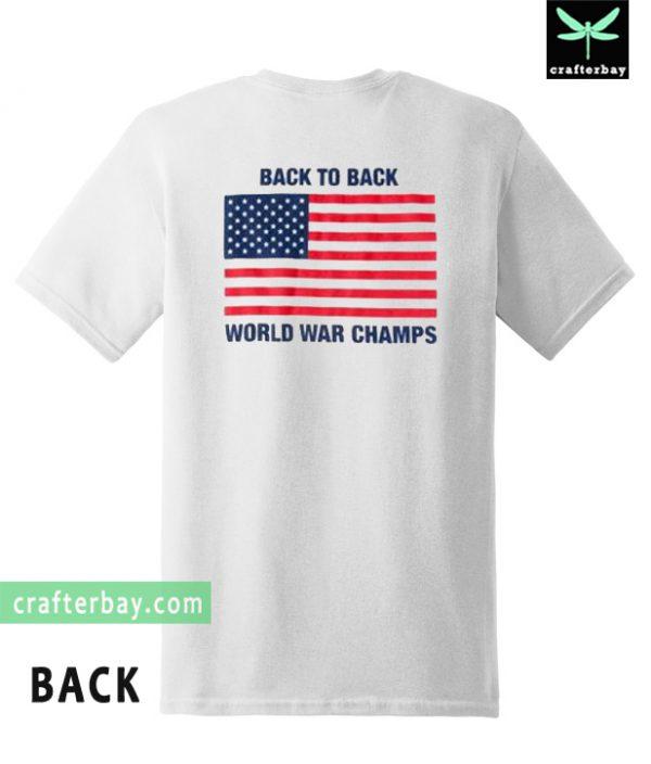 Back to Back World War Champs T-Shirt Back