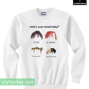 What's Your Mood Today Sweatshirt