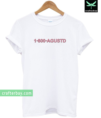 1 800 Agustd New T-shirt