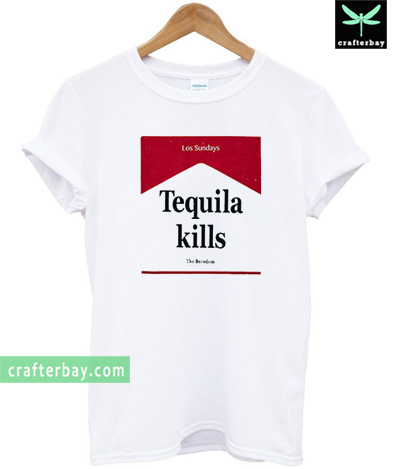 Tequila Kills Los Sundays T-shirt