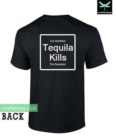 Tequila Kills T-Shirt Back