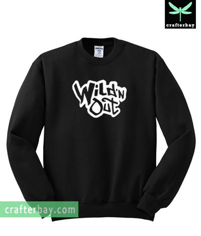 Wild 'n Out Sweatshirt