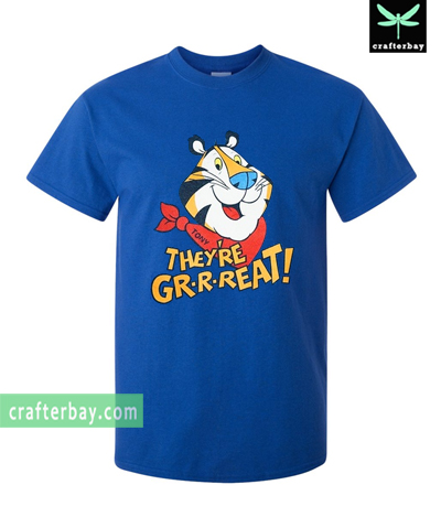 They're grrreat Tony the Tiger T-shirt