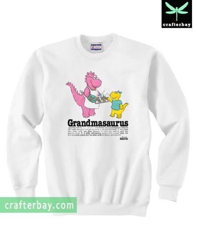 Grandmasaurus Sweatshirt