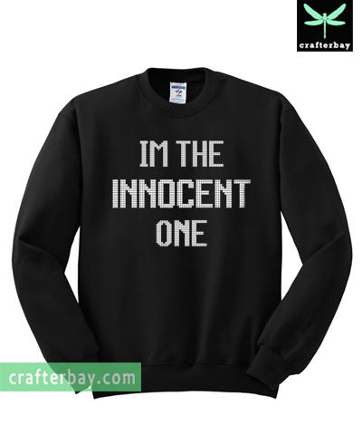 I'm the Innocent one Sweatshirt