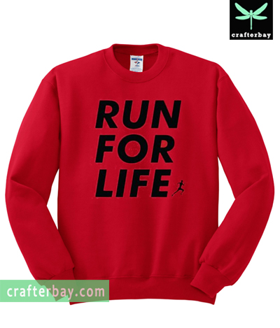 Run For Life Sweatshirt