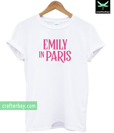 Emily in Paris T-shirt