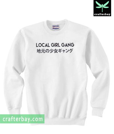 Local Girl Gang Japanese Sweatshirt